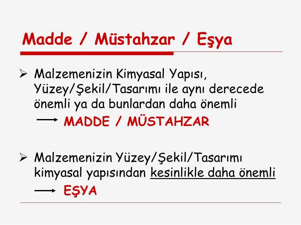 Madde / Müstahzar / Eşya