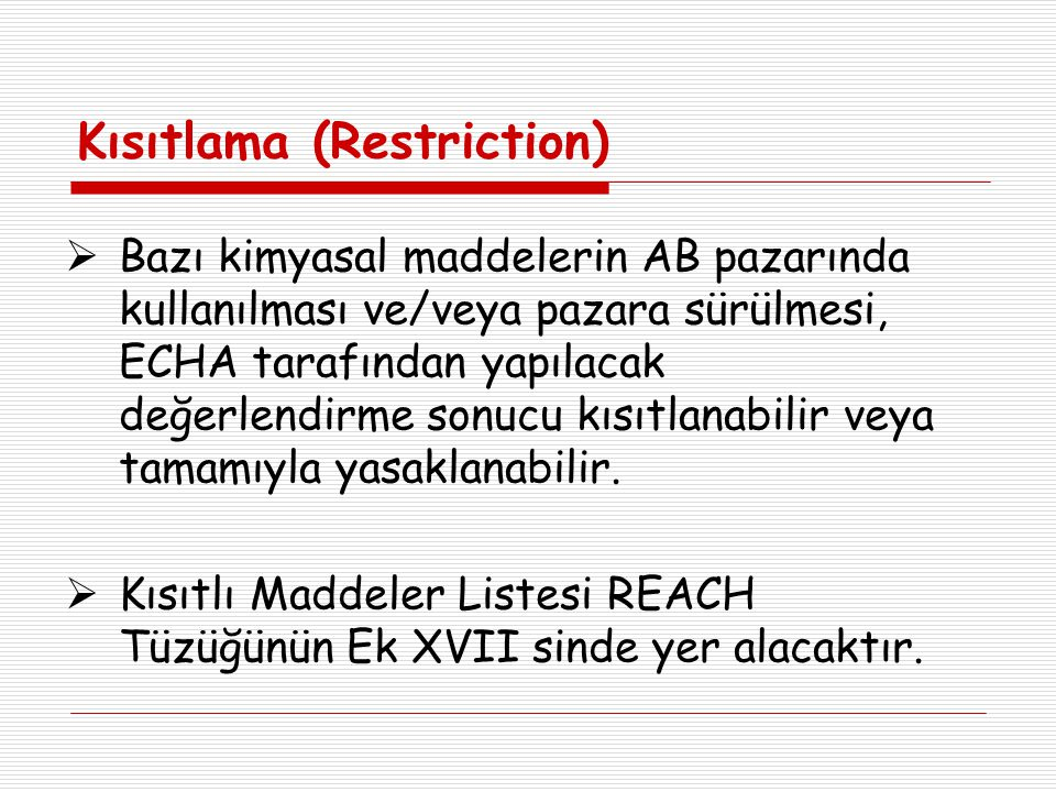 Kısıtlama (Restriction)