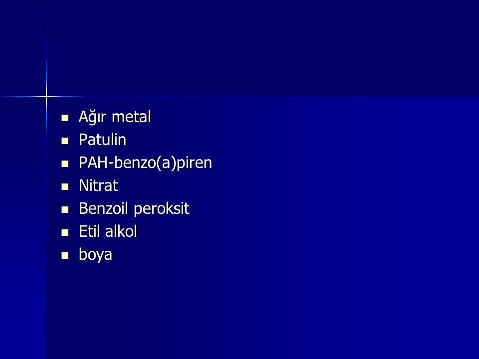 Ağır metal Patulin PAH-benzo(a)piren Nitrat Benzoil peroksit Etil alkol boya