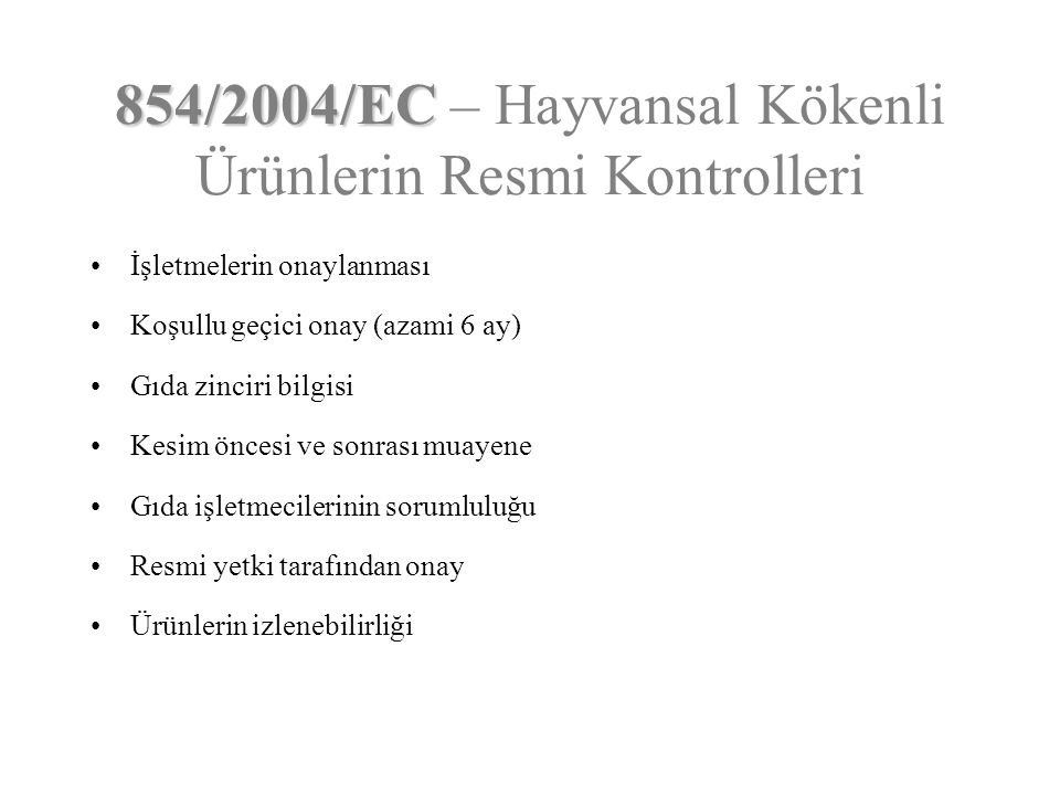 854/2004/EC – Hayvansal Kökenli Ürünlerin Resmi Kontrolleri