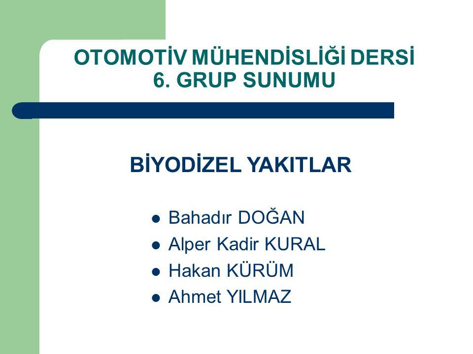 OTOMOTİV MÜHENDİSLİĞİ DERSİ 6. GRUP SUNUMU