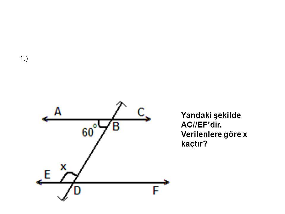 Yandaki şekilde AC//EF'dir. Verilenlere göre x kaçtır