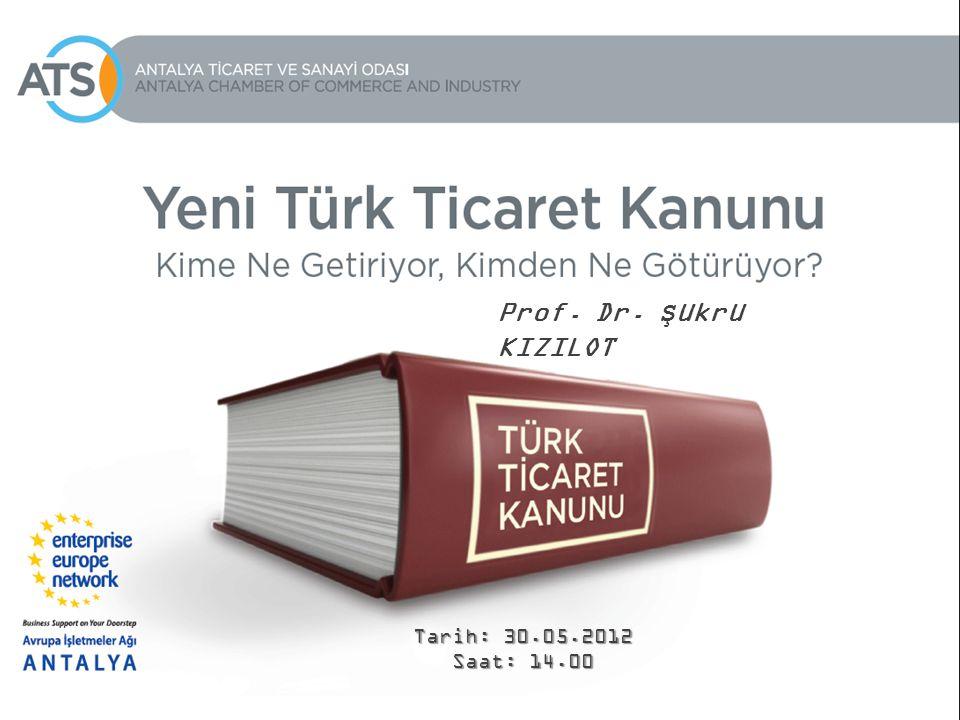 Prof. Dr. Şükrü KIZILOT Tarih: 30.05.2012 Saat: 14.00