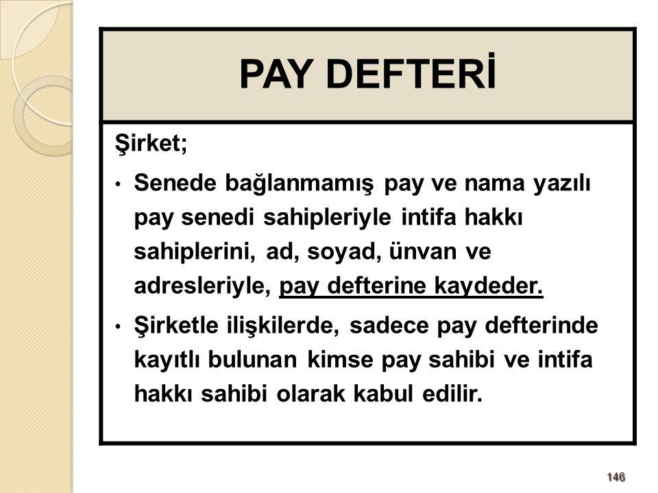 PAY DEFTERİ Şirket;