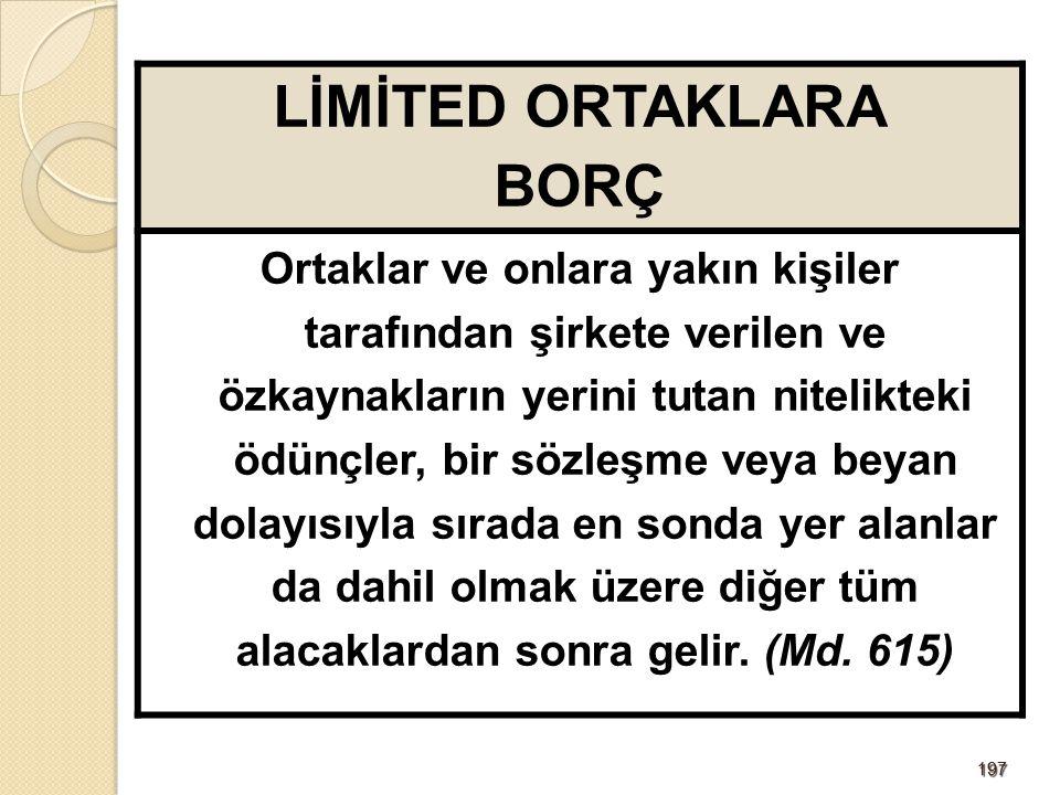 LİMİTED ORTAKLARA BORÇ