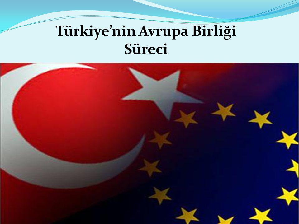 Türkiye'nin Avrupa Birliği Süreci