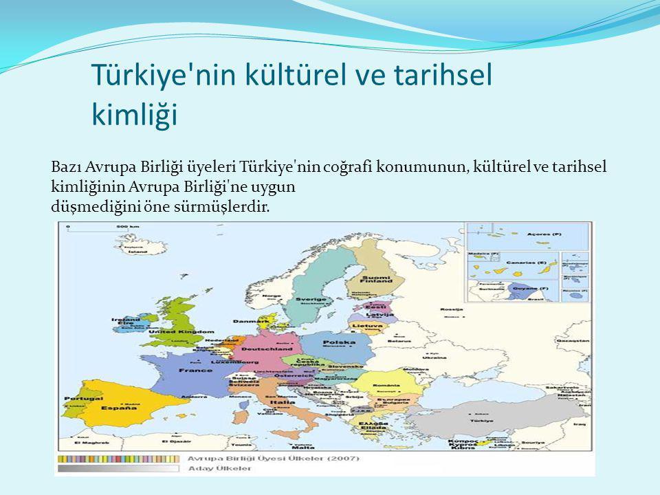 Türkiye nin kültürel ve tarihsel kimliği