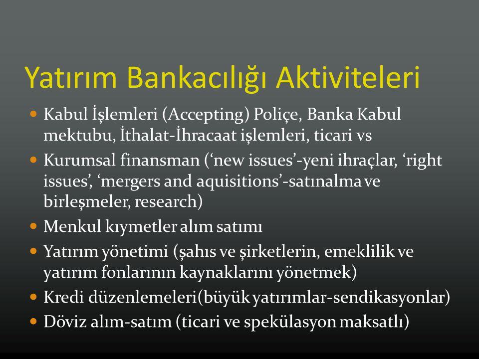 Yatırım Bankacılığı Aktiviteleri
