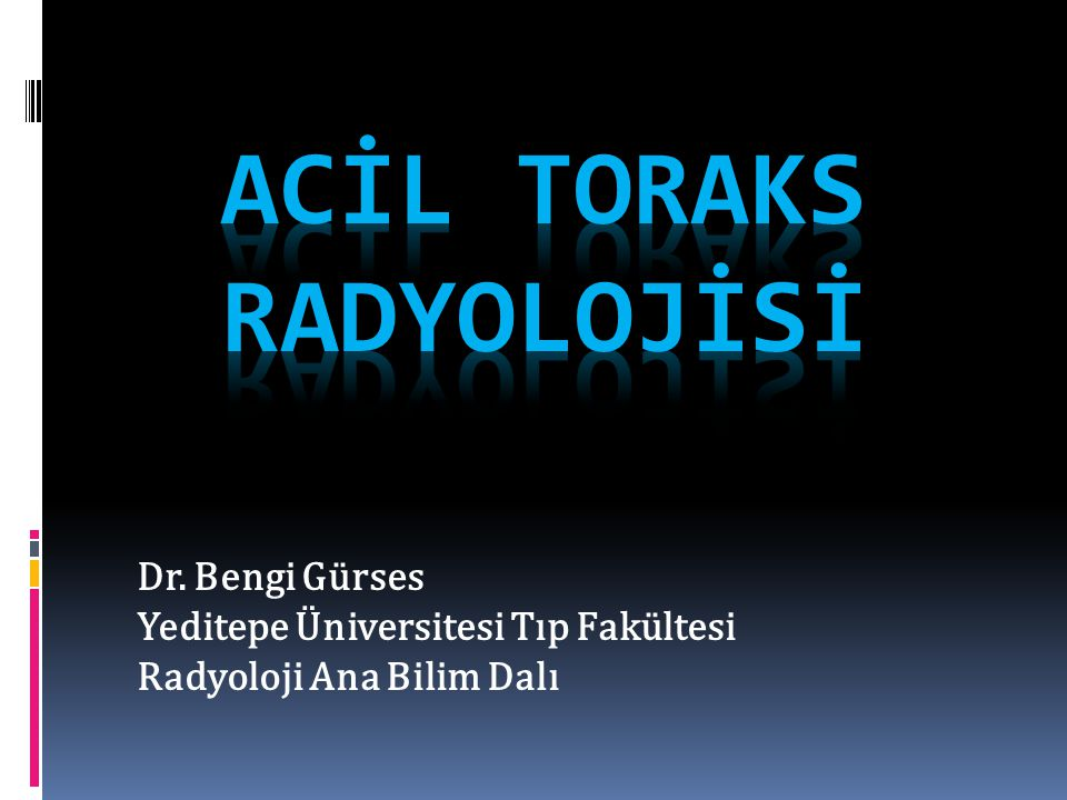 ACİL TORAKS RADYOLOJİSİ