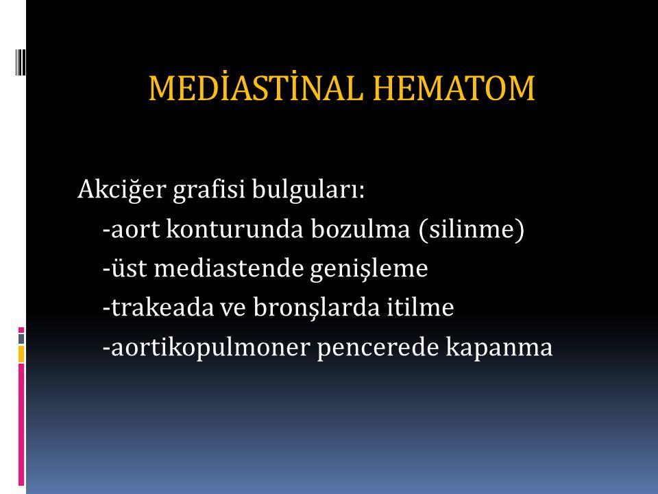 MEDİASTİNAL HEMATOM