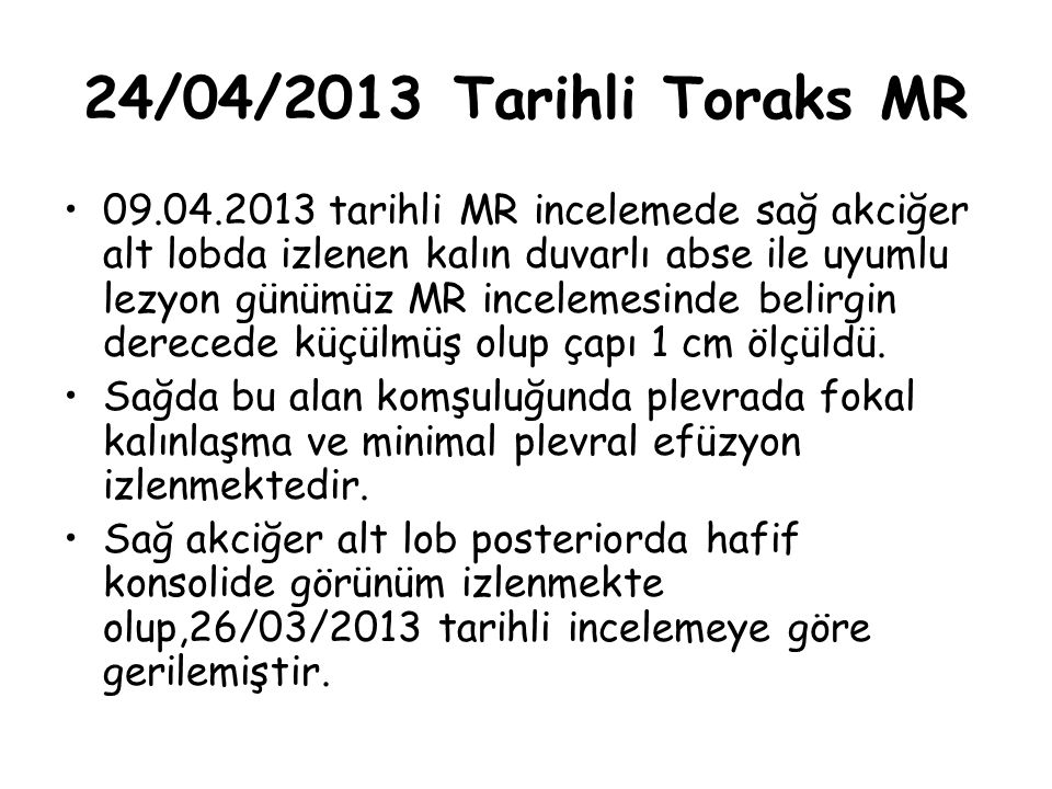 24/04/2013 Tarihli Toraks MR