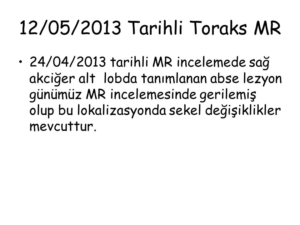 12/05/2013 Tarihli Toraks MR