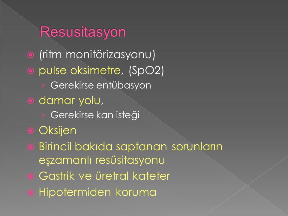 Resusitasyon (ritm monitörizasyonu) pulse oksimetre, (SpO2)