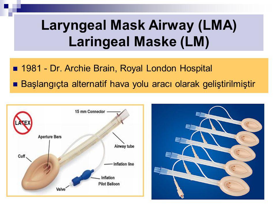 Laryngeal Mask Airway (LMA) Laringeal Maske (LM)