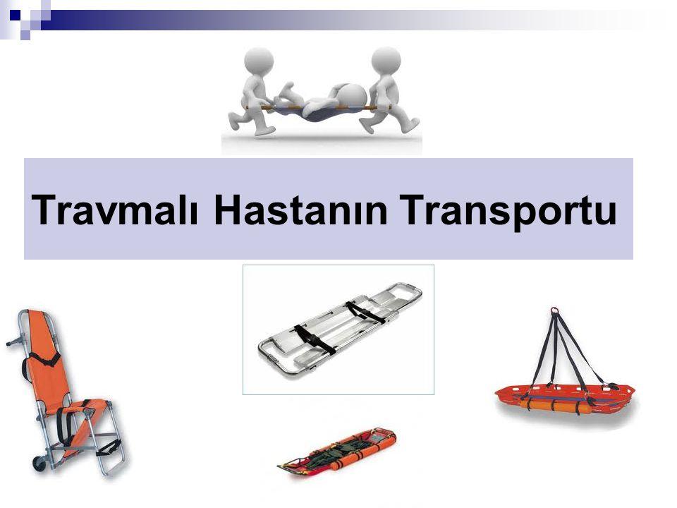 Travmalı Hastanın Transportu