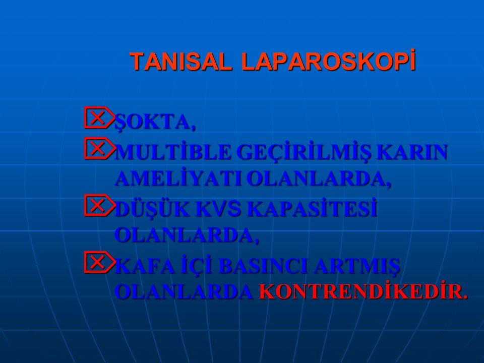 TANISAL LAPAROSKOPİ ŞOKTA,