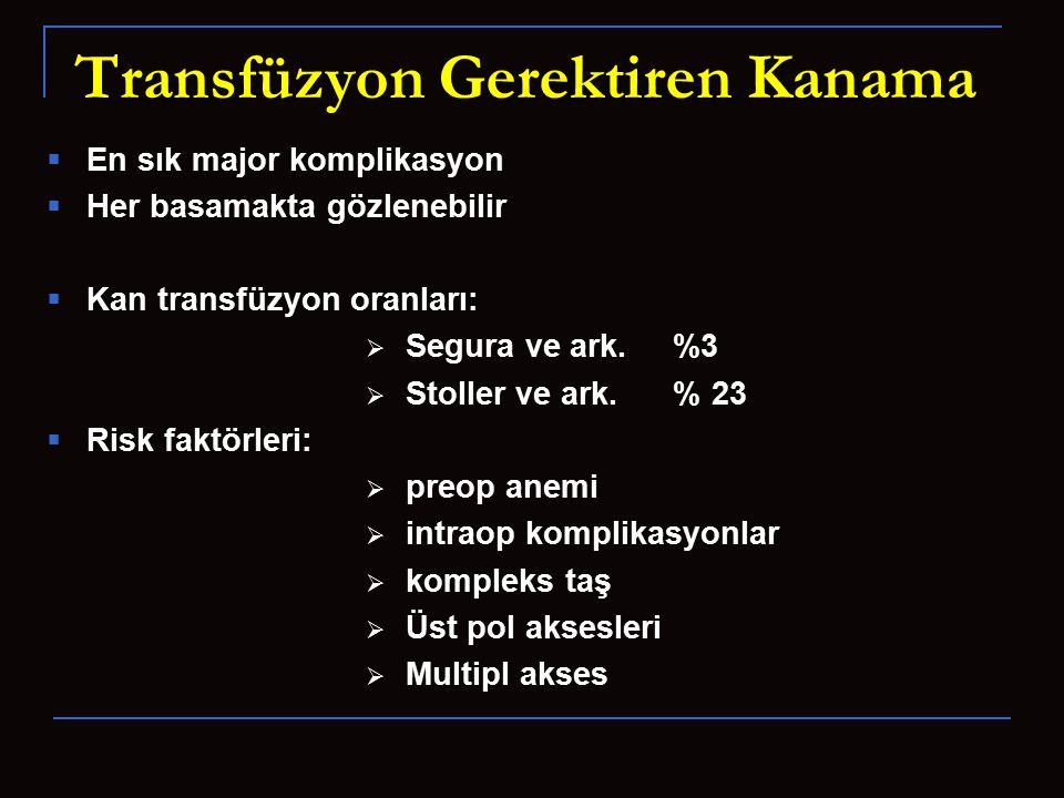 Transfüzyon Gerektiren Kanama