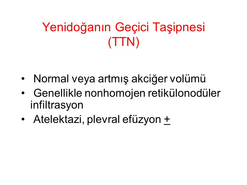 Yenidoğanın Geçici Taşipnesi (TTN)