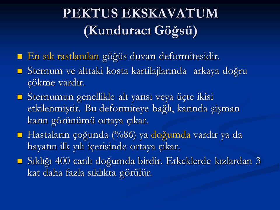 PEKTUS EKSKAVATUM (Kunduracı Göğsü)