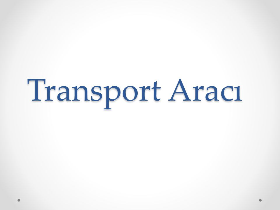 Transport Aracı