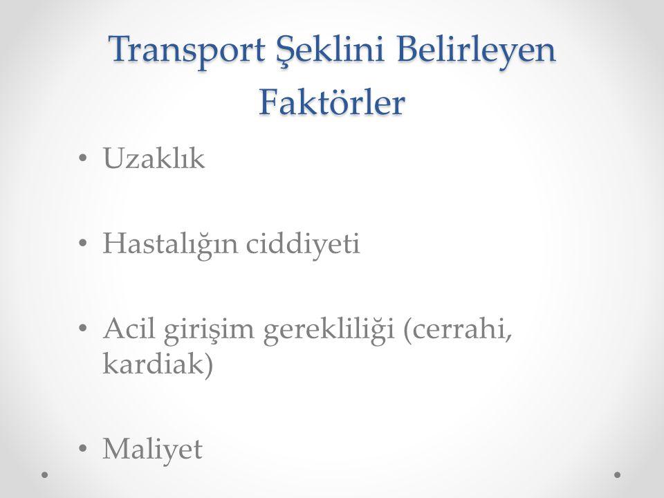 Transport Şeklini Belirleyen Faktörler