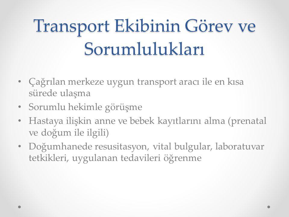 Transport Ekibinin Görev ve Sorumlulukları