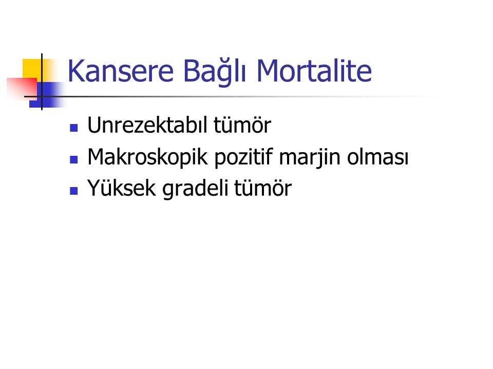 Kansere Bağlı Mortalite