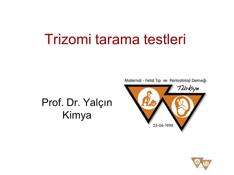 Trizomi tarama testleri