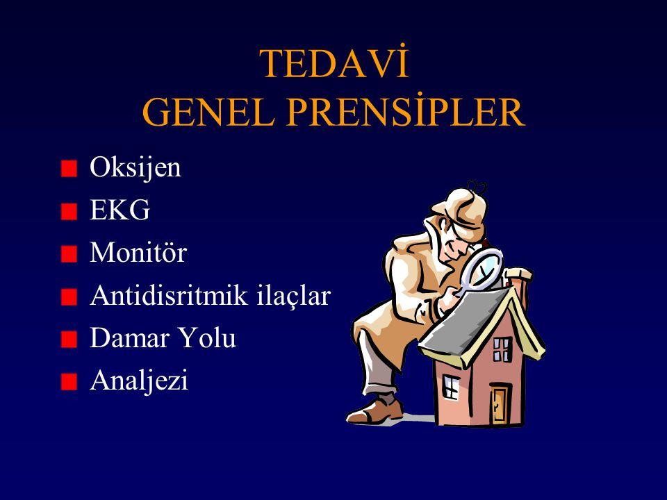 TEDAVİ GENEL PRENSİPLER