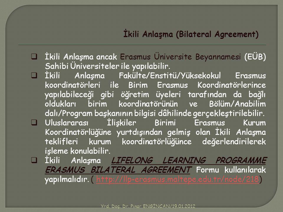 Yrd. Doç. Dr. Pınar ENGİNCAN/19.01.2012