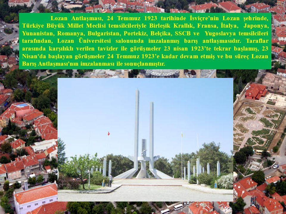 Lozan Antlaşması, 24 Temmuz 1923 tarihinde İsviçre'nin Lozan şehrinde, Türkiye Büyük Millet Meclisi temsilcileriyle Birleşik Krallık, Fransa, İtalya, Japonya, Yunanistan, Romanya, Bulgaristan, Portekiz, Belçika, SSCB ve Yugoslavya temsilcileri tarafından, Lozan Üniversitesi salonunda imzalanmış barış antlaşmasıdır.