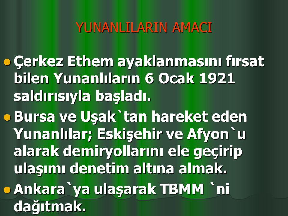 Ankara`ya ulaşarak TBMM `ni dağıtmak.