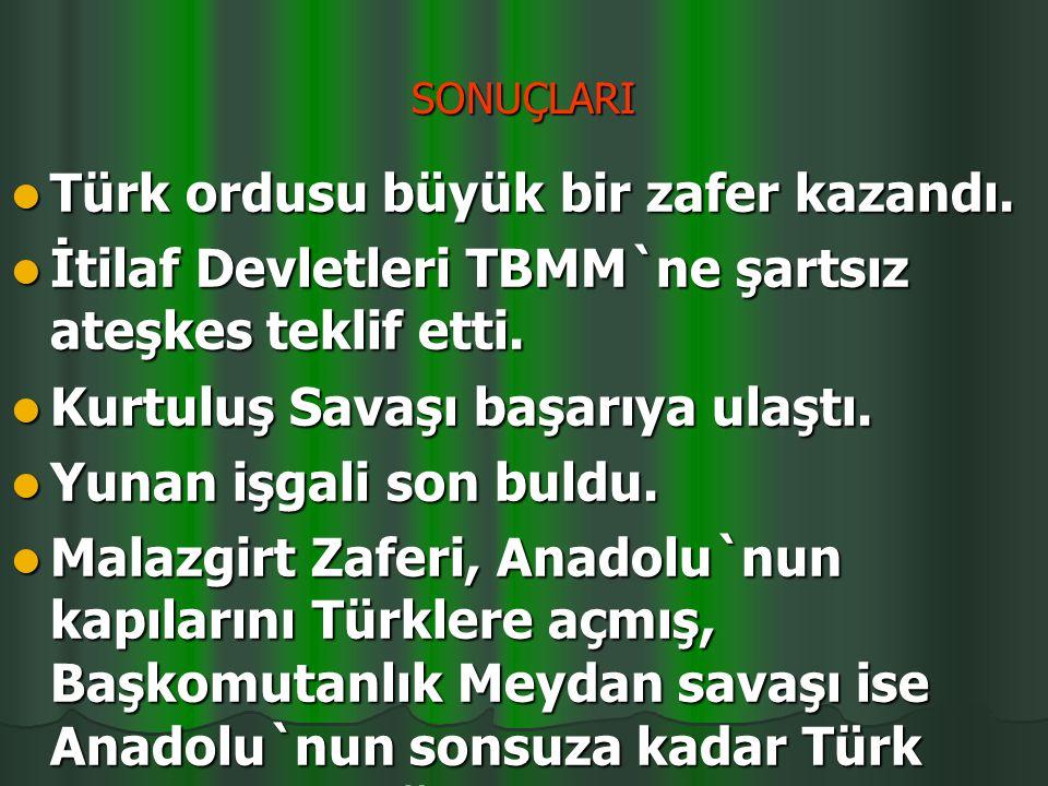 Türk ordusu büyük bir zafer kazandı.