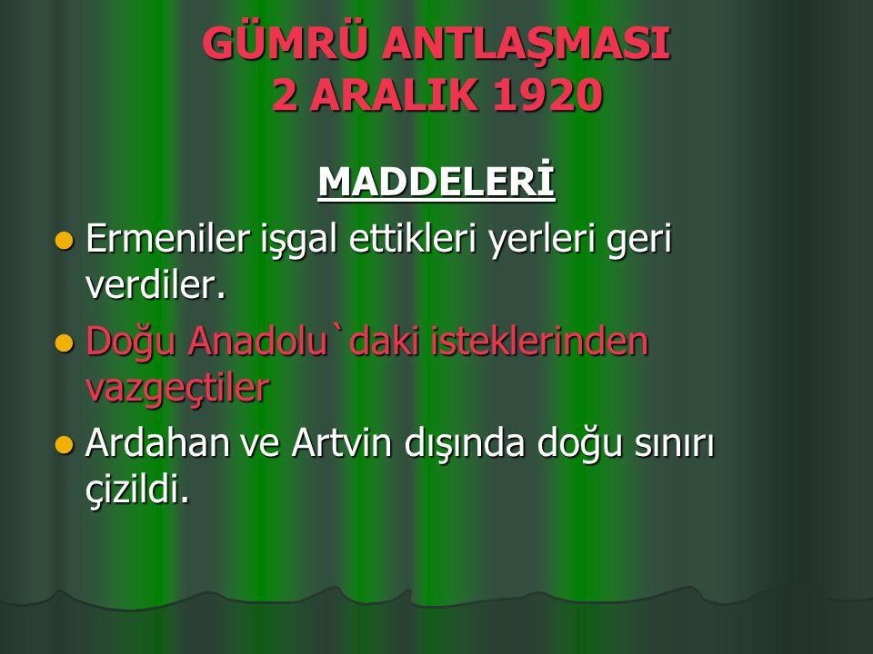 GÜMRÜ ANTLAŞMASI 2 ARALIK 1920