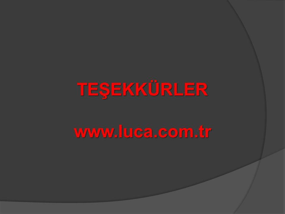 TEŞEKKÜRLER www.luca.com.tr