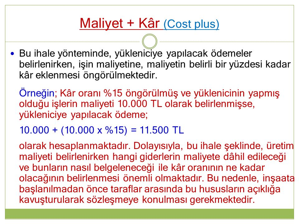 Maliyet + Kâr (Cost plus)