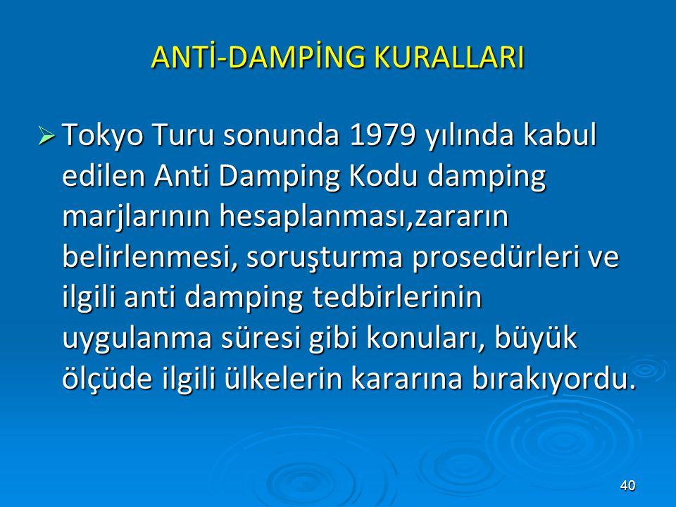 ANTİ-DAMPİNG KURALLARI