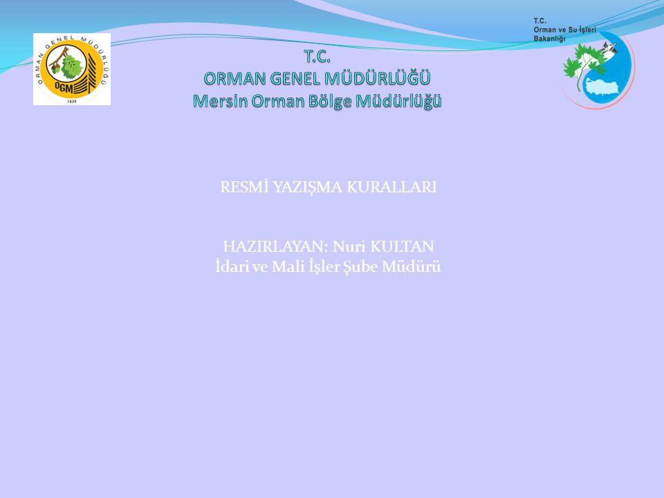 T.C. ORMAN GENEL MÜDÜRLÜĞÜ Mersin Orman Bölge Müdürlüğü