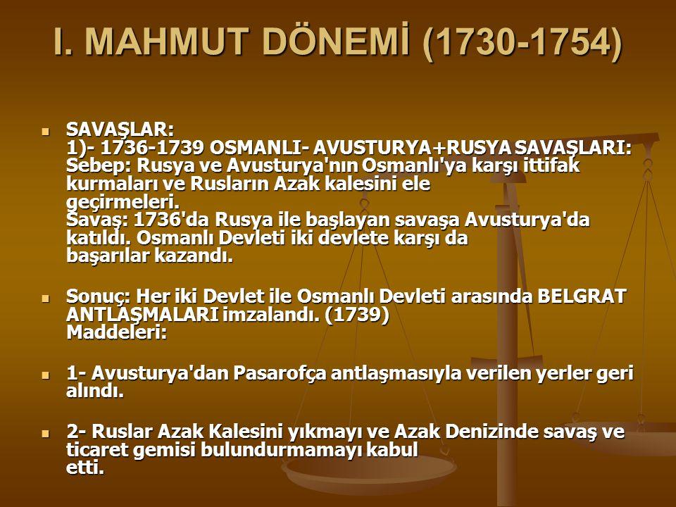 I. MAHMUT DÖNEMİ (1730-1754)