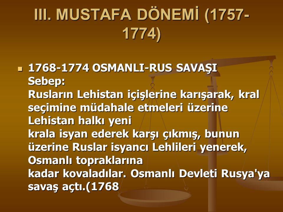 III. MUSTAFA DÖNEMİ (1757-1774)