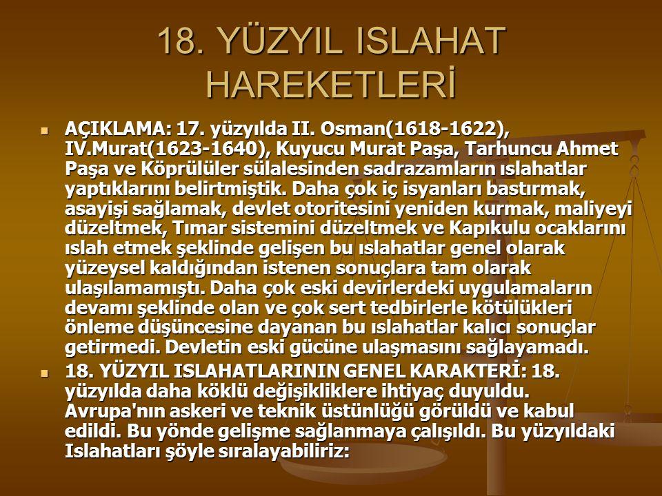 18. YÜZYIL ISLAHAT HAREKETLERİ