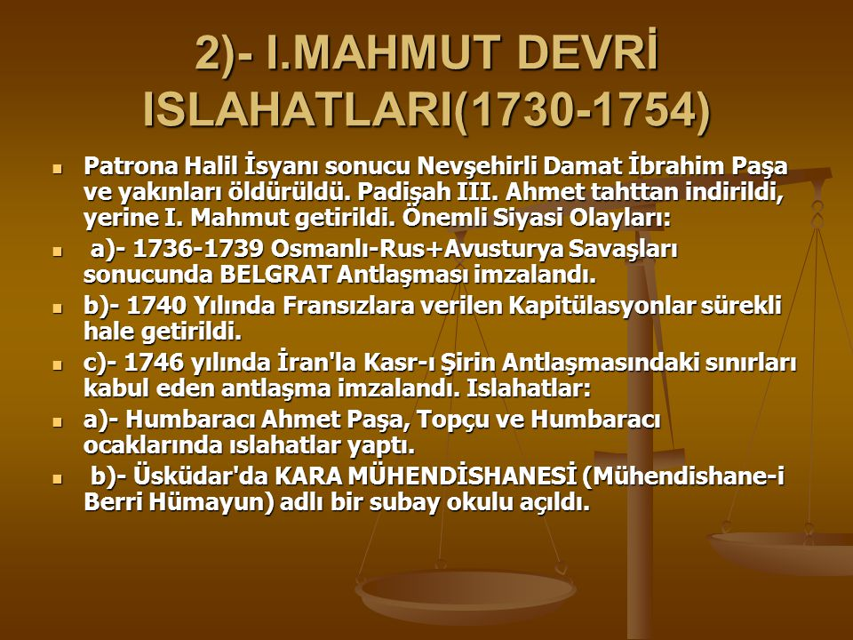 2)- I.MAHMUT DEVRİ ISLAHATLARI(1730-1754)