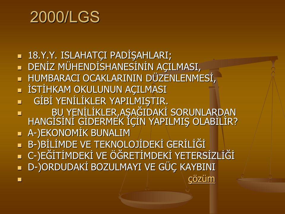 2000/LGS 18.Y.Y. ISLAHATÇI PADİŞAHLARI;