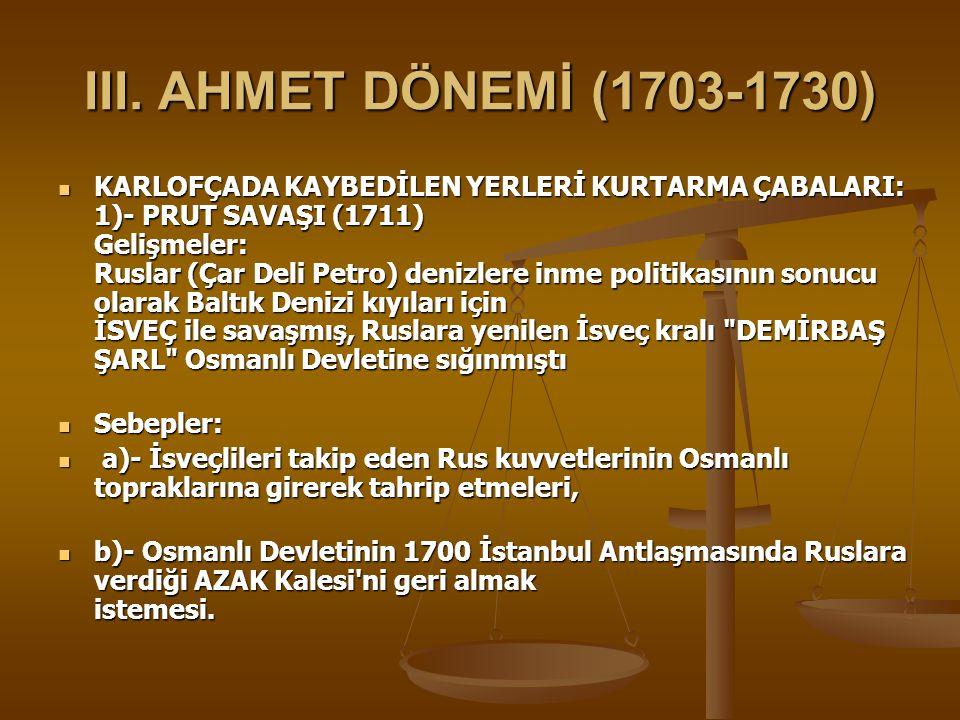 III. AHMET DÖNEMİ (1703-1730)