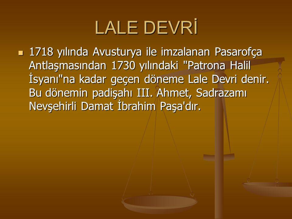 LALE DEVRİ
