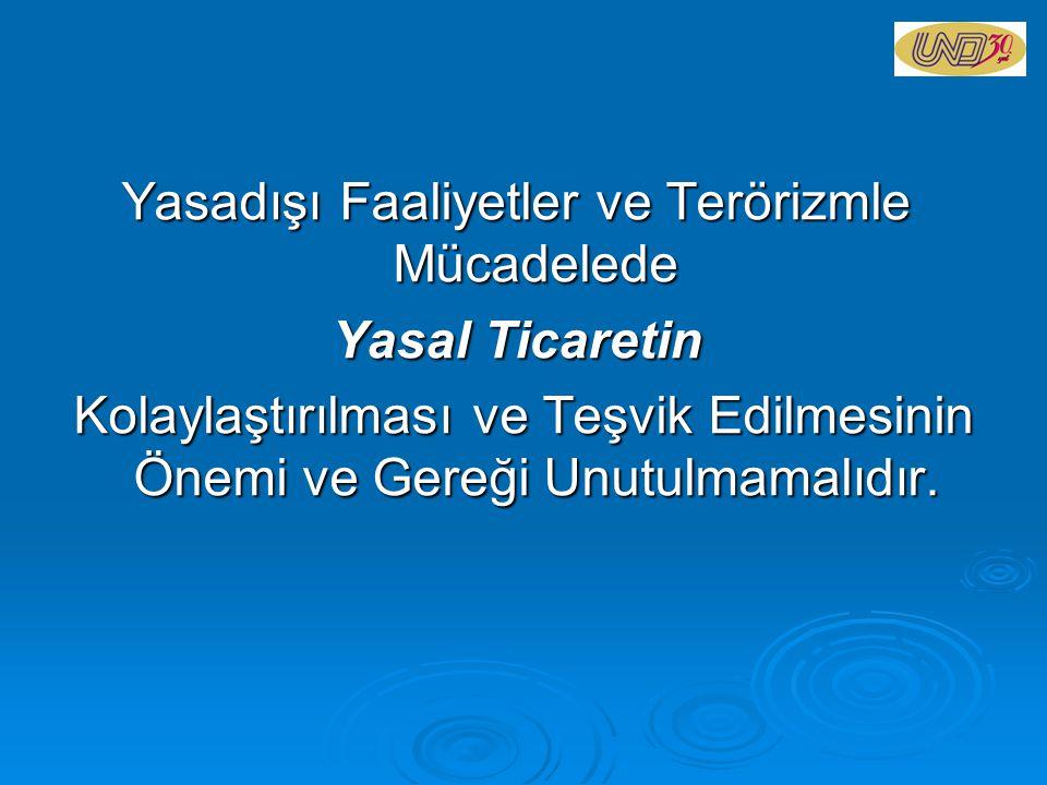 Yasadışı Faaliyetler ve Terörizmle Mücadelede