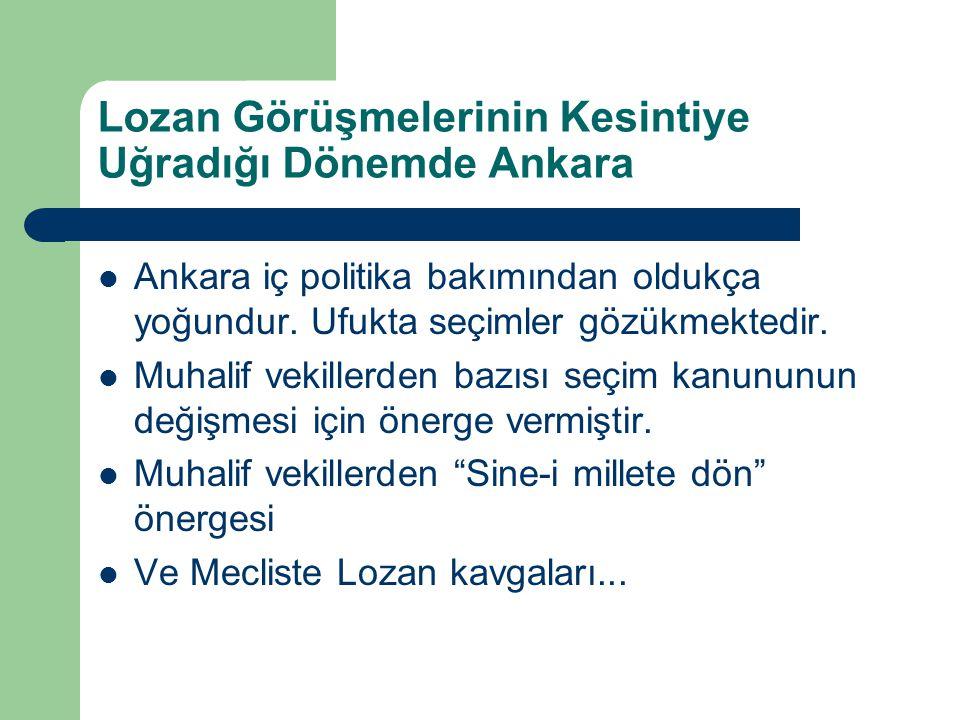 Lozan Görüşmelerinin Kesintiye Uğradığı Dönemde Ankara