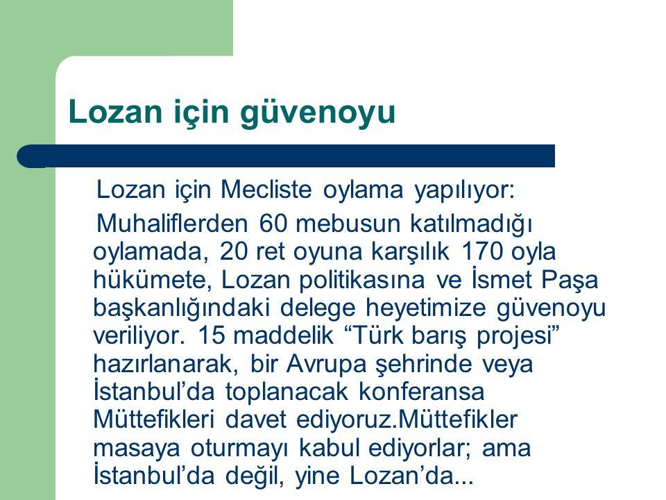 Lozan için güvenoyu Lozan için Mecliste oylama yapılıyor: