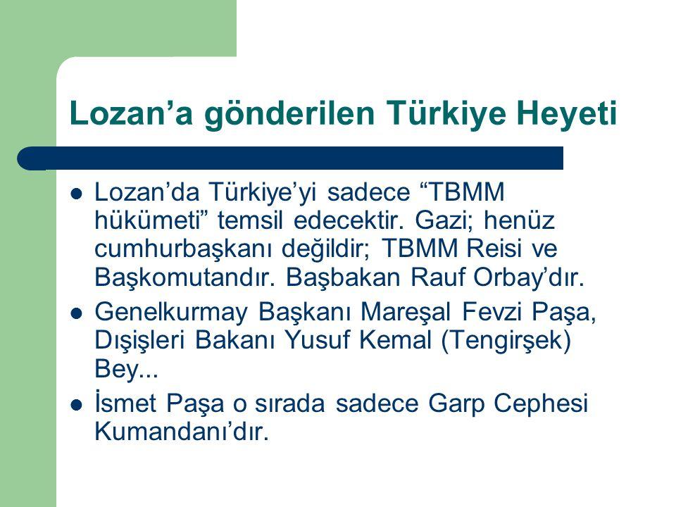Lozan'a gönderilen Türkiye Heyeti