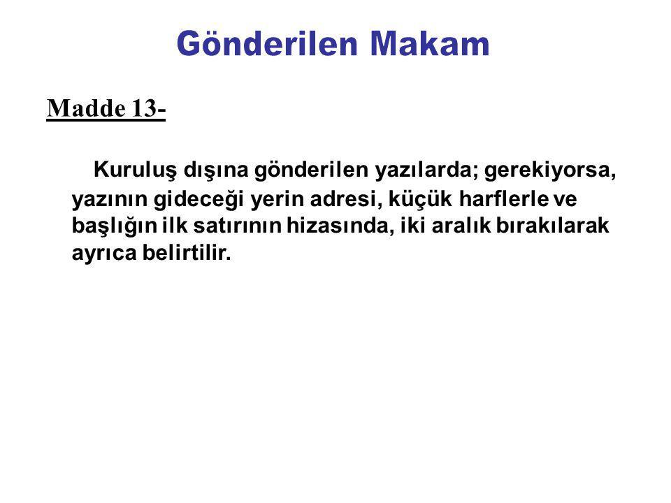Gönderilen Makam Madde 13-